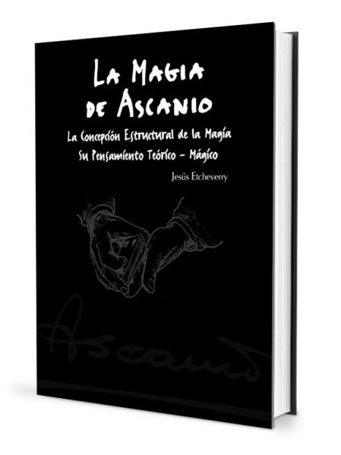 LA MAGIA DE ASCANIO VOL. 1