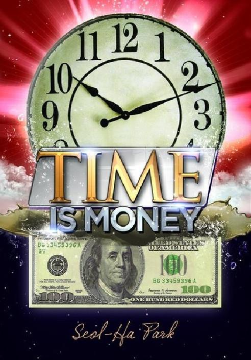 TIME IS MONEY - SEOL HA PARK
