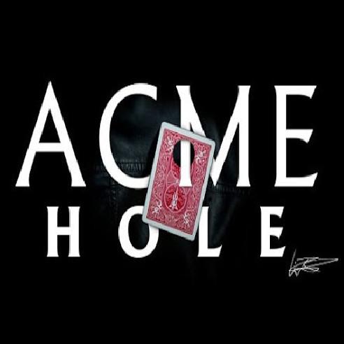 ACME HOLE