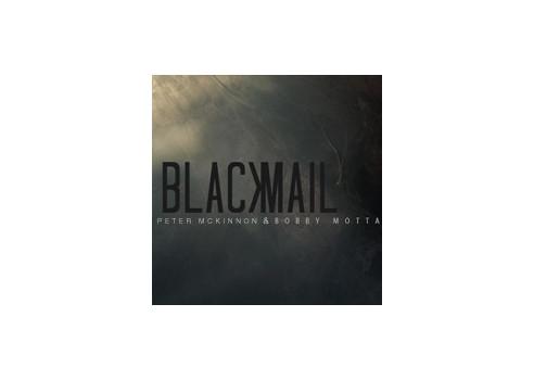 BLACKMAIL (DVD + GIMMICKS) - BOBBY MOTTA