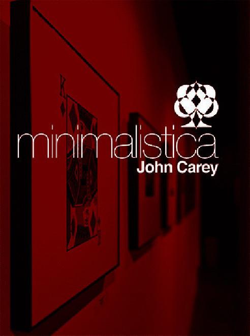 MINIMALISTICA - JOHN CAREY (LIBRO EN...